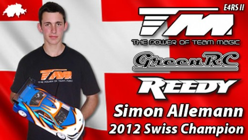 Simon Allemann - Team Magic E4RS II / Reedy - 2012 Swiss Champion !!