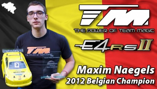 Maxim Naegels - Team Magic E4RS II - Belgian Champion 2012