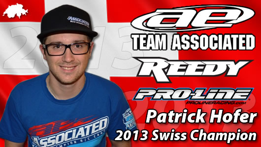 PATRICK HOFER - TEAM ASSOCIATED / REEDY / PROLINE - 8 TIMES SWISS CHAMPION !!