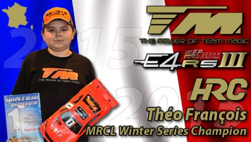 Théo François / Team Magic is 2015 MRCL Winter Series Champion