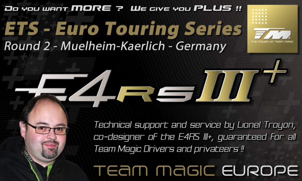 Team Magic Technical Support and Service at ETS round 2 @ Muelheim-Kaerlich in Germany
