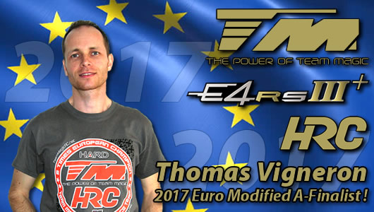 Thomas Vigneron / Team Magic E4RS III Plus A-FINALIST @ EUROPEAN CHAMPIONSHIP !!